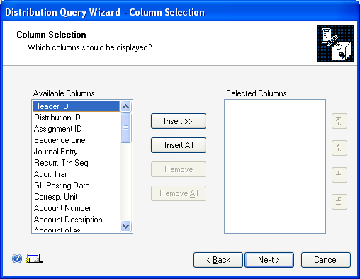 CHAPTER 18 INQUIRIES To select columns for a distribution query 1. Refer to Creating and running a distribution query on page 214, and select a query option.