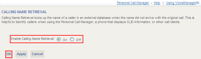 Calling Name Retrieval Calling Name Retrieval enables you to identify a caller's name using information from a source other than the Cox Network, such as your Outlook folder or Smart Phone.