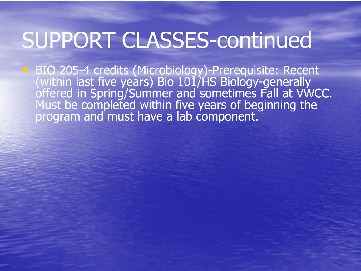 I am going to begin with the science support class which include BIO 205- Microbiology.