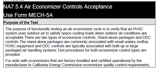 Title 24 Economizer Commissioning California has also added new requirements for inspection and commissioning of economizers.