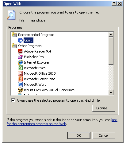 Select Citrix as the program that opens.