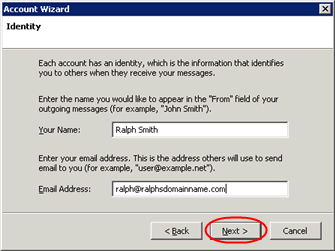 Step 4 Select the Email account radio button, then click Next. Step 5 Enter your name in the Your Name text-box. This is what most people will see when you send them an email.