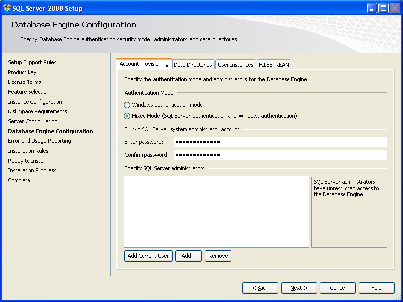 SQL Server Express Installation Figure 3-12: SQL installation database engine configuration 13. The SQL Server installation shows the configuration for the database engine.