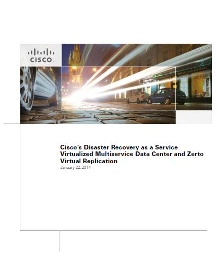 Multiservice Data Center and Zerto Virtual Replication Complete implementation guide