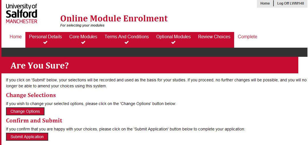 8. The Summary of Selections screen will then appear listing your: Core Modules, Selected Optional Modules, Selected Reserve Modules and Total Credits in each Semester.
