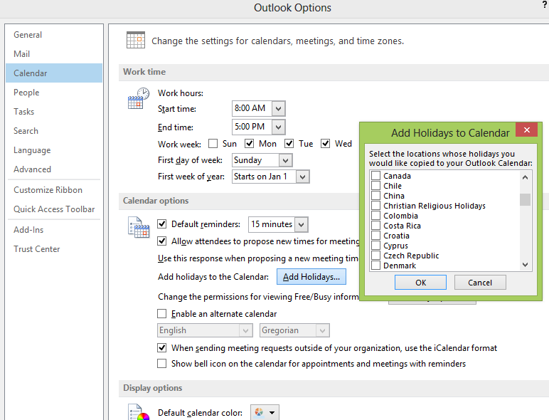 14 Add Religious Holidays Outlook 2007 you choose Tools > Options > Calendar Options then Add Holidays.