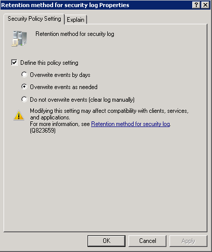 Figure 3: Maximum security log size Properties Dialog 5. Click OK to save the changes. 6. Double-click the Retention method for security log policy.