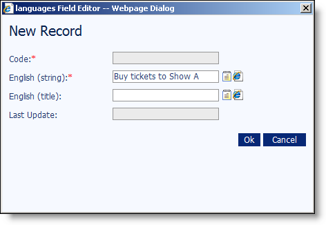 4 CHAPTER 1 3. On the toolbar, click the New button. The languages field editor New Record screen appears. Note: The Code field is not accessible.