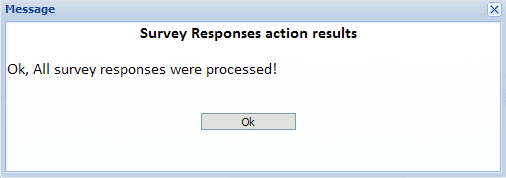 4. To update survey responses into your contacts records, simply click the Process Responses button.