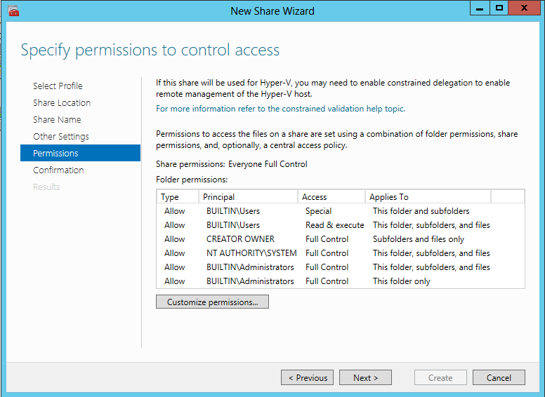 12. Click Customize permissions and grant the following permissions: If you are using Scale-Out File Server for Hyper-V, all Hyper-V computer accounts, the SYSTEM account, and all Hyper-V