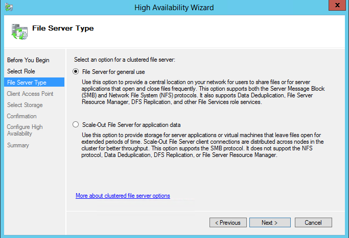 4. Select the File Server item from the list in High Availability Wizard. 5. Click Next. 6. Select File Server for general use.