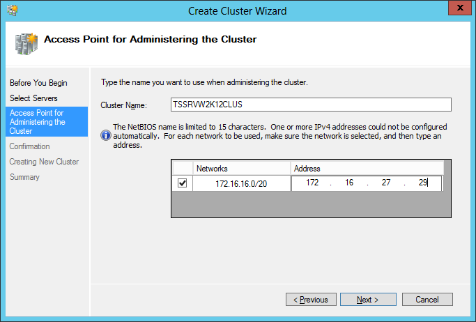 9. Review cluster validation results on the Summary dialog screen. Click Finish. Figure 35 Summary 10. Type the cluster name, and provide an IP address for the cluster.