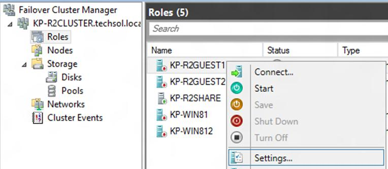 1. Within Failover Cluster Manager, select Roles, right click on the guest and select Settings.