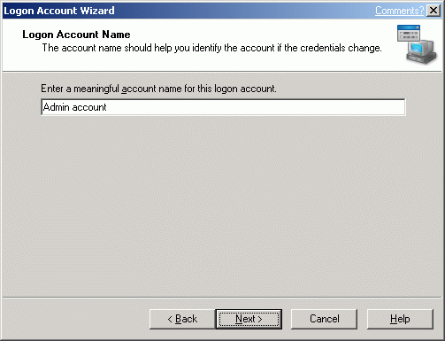 Type a meaningful account name for this logon account.