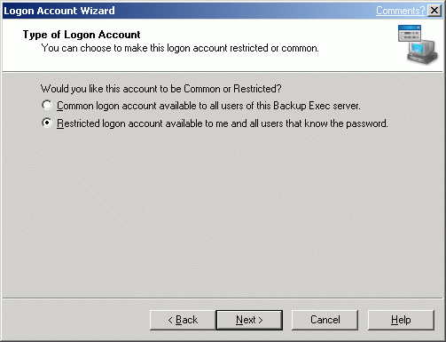 Choose to make logon account restricted or common.