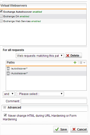 5. Set the For all requests dropdown menu to Web requests matching this path 6. Click the + button in the top right corner to create a new excepted path and enter /autodiscover/* 7.