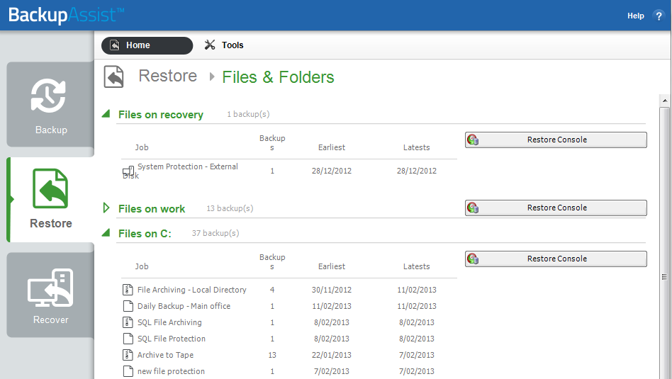 Selection results screen Available backups Once the type of restore to be performed has been selected, a results screen will display all backups that match your selection.
