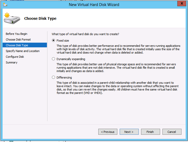 PHDVB v7 for Hyper-V 6. At the Choose Disk Format step, select VHDX then click Next. 7. At the Choose Disk Type step, select Fixed then click Next. 8.