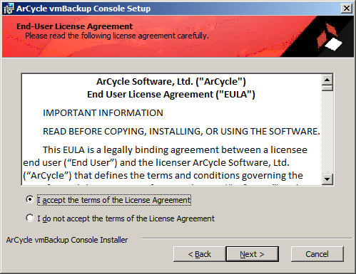 8 INSTALLING ARCYCLE VMBACKUP CONSOLE To install ArCycle vmbackup Console: 1. Download ArCycle vmbackup 2. Launch the downloaded setup file. 3.