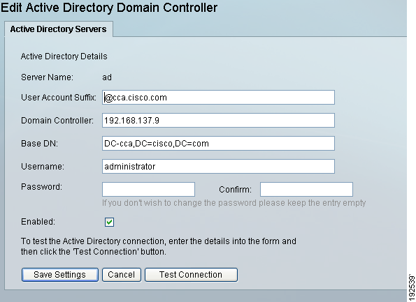 Chapter 4 Configuring Active Directory (AD) Authentication Figure 4-9 Edit Active Directory Domain Controller Step 4 Modify settings as needed: User Account Suffix Edit the User Account Suffix and