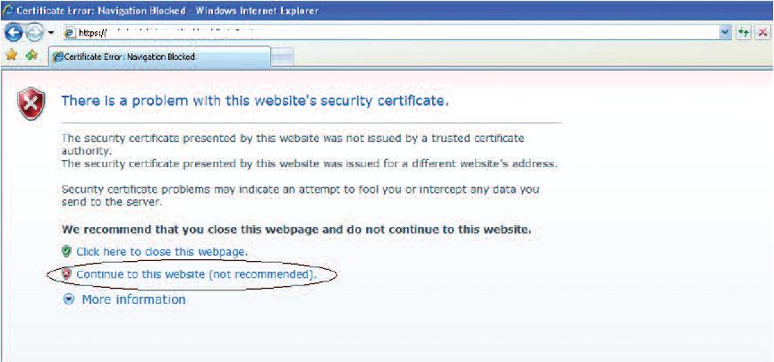 Internet Explorer 7 will display the below security alert stating that the security certificate is