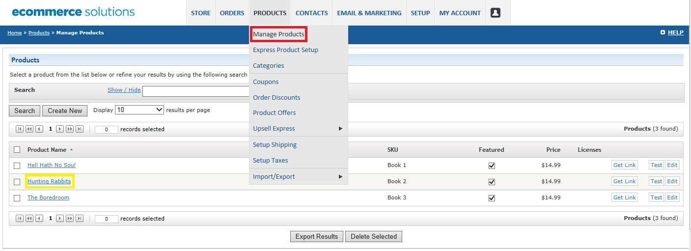 Edit & Manage Product Information Once you have created a product you can go back and add or edit information.