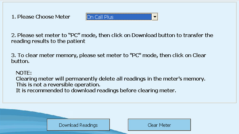 5.4.2 Downloading Meter Readings Before downloading meter readings from a glucose meter to PC, you must establish communication between the PC and the