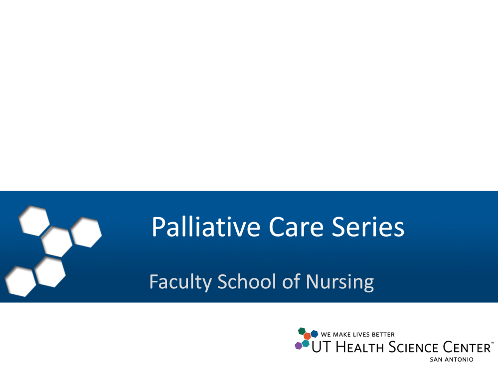 Welcome to the Series on Palliative Care for the Licensed Vocational Nurse.