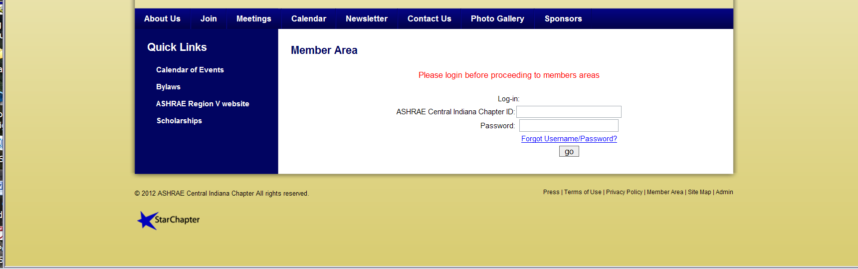 Type in your chapter ID and password; chapter ID is your ASHRAE Society