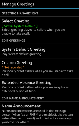 FAQs Greetings The Greetings/Manage Greetings section allows you to review/record change the greeting played to callers.