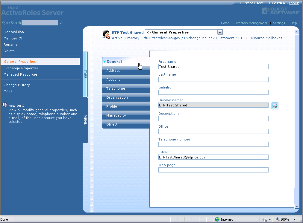Once completed, the screen will display the General Properties, General tab of the new Shared Mailbox.