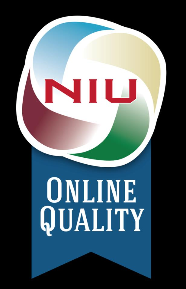 Quality Online Courses Quality Online Courses at NIU are evaluated in three stages: 1. Quality Essentials embedded by instructional tech professionals during the development stage 2.