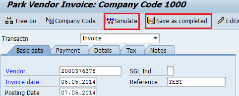 Process Invoice Without PO When all fields are complete: 1 Click the Simulate button to view the simulated postings after the Invoice is approved.