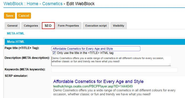 WebBlocks To add Title and Description tags for a WebBlock, click on the menu: [Galleries \ WebBlock Pages], then the icon Edit Properties then the SEO tab.