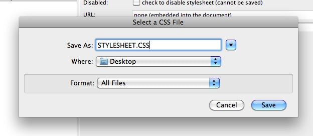 12. When you have fnished creating your style sheet you will need to save it in the correct format.