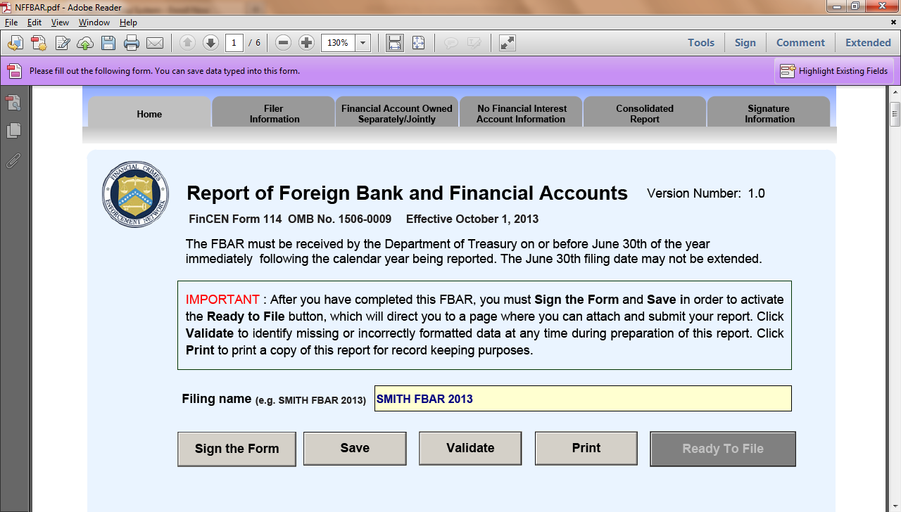 1. Download, open and complete your FBAR- Click on the Prepare Button at http://bsaefiling.fincen.treas.gov/noregfbarfiler.html.