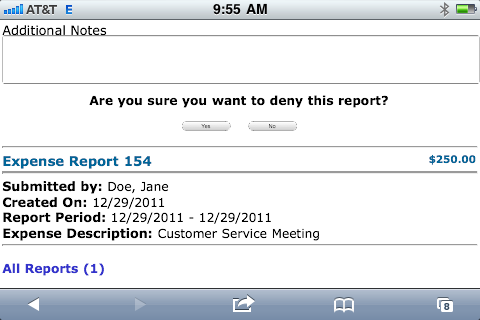 7.3.3.4 Mobile Device Expense Approval After the Approve or Deny is selected, add any notes and select Yes