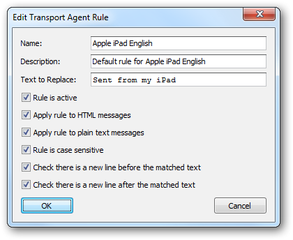 Each Transport Agent Rule has the following properties that can be modified: Name Description Name The name of the rule. Description A description of the rule.