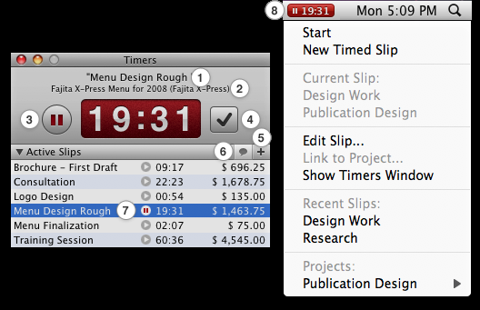 24 The Timers window and the Menubar Timer 1. 2. 3. 4. 5. 6. 7. 8. Working slip name. Project name.