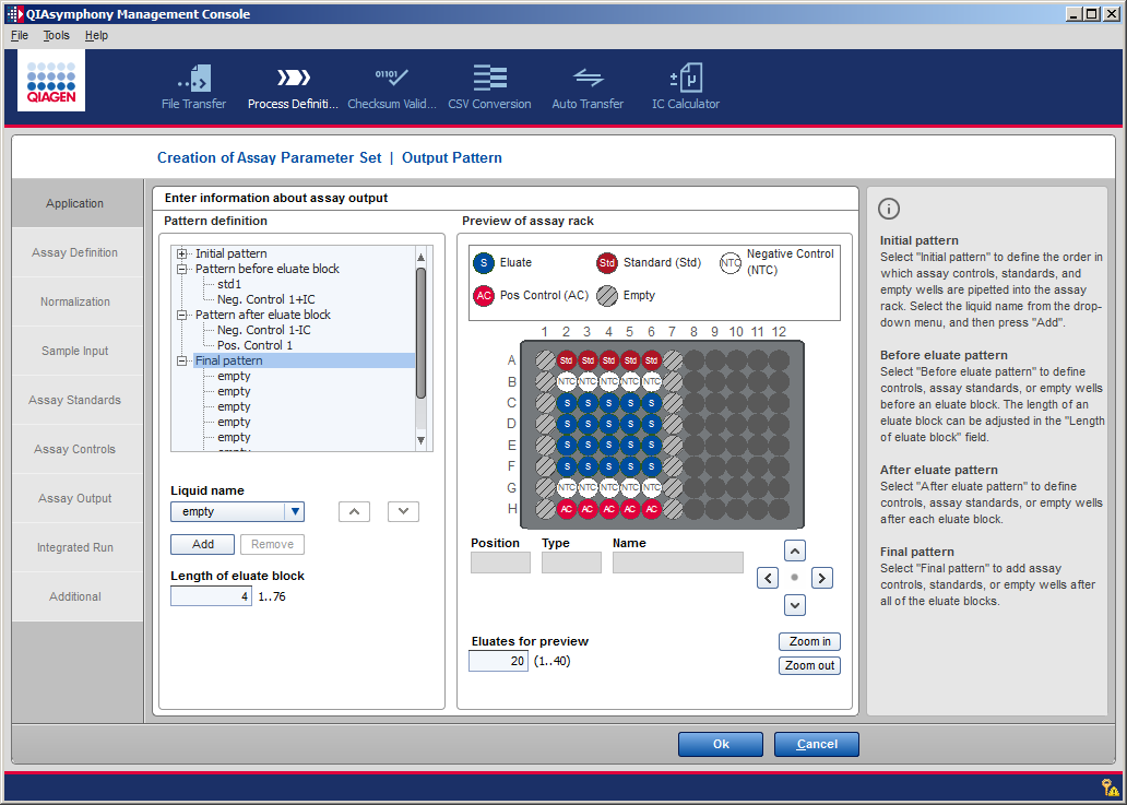 Creating and Modifying Process Files 34. Specify the number of eluates to be previewed in the plate schematic in the Output Pattern panel.