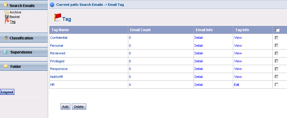 3.6 Tagging The EEA provides convenient options for the administrator or review teams to divide their search results.