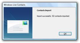 Windows Live Mail lets you import contacts in several formats: Windows Address Book file (WAB), virtual business card (VCF file, or vcard), Microsoft Office Outlook address book, and CSV files