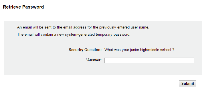 Accessing RxSentry 4. Click Retrieve Password. 5. Type your user name in the Enter User Name for Account field. 6. Type your date of birth in the Enter Date of Birth for Account field. 7.