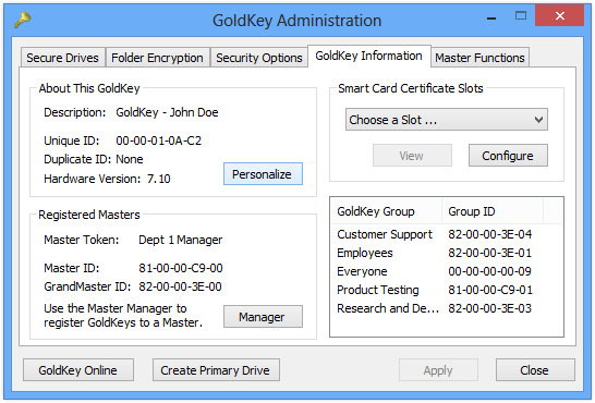 Figure 9. GoldKey Security Options Personalizing Your GoldKey You must personalize your GoldKey before it can be used.