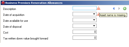 The premises must be given a name (each premises name must be unique) and a date of acquisition. These fields are mandatory and validation messages will appear if this information is not input.