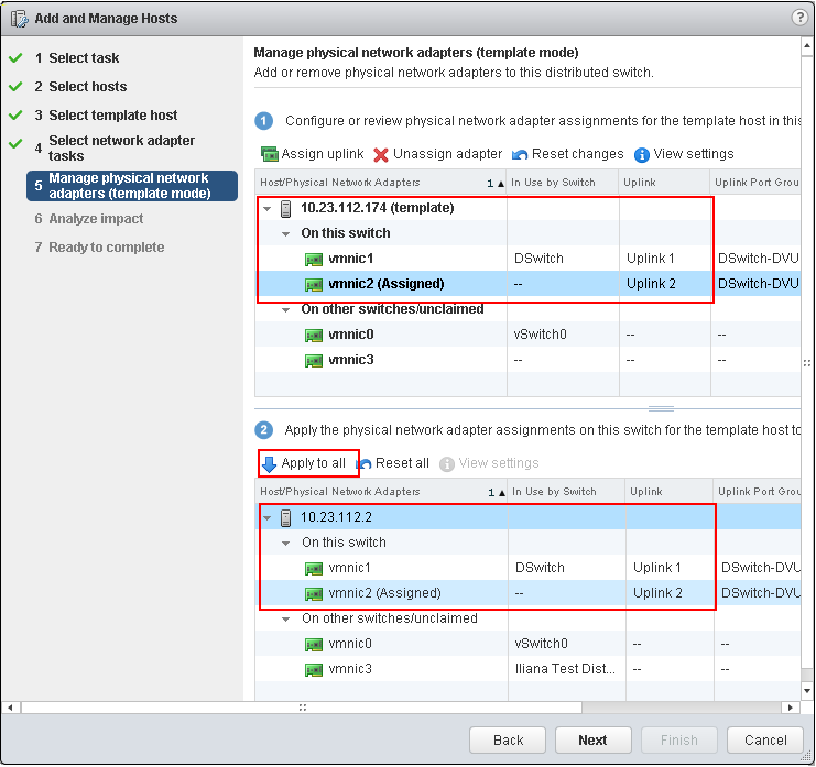 Example: Configure Physical NICs by Using a Template Host Connect physical NICs on two hosts simultaneously to a vsphere distributed switch by using the template host mode in the Add and Manage Hosts
