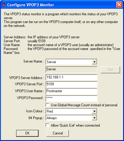 2.4 The VPOP3 Status Monitor In the Windows task tray you should see a small red icon, like a British Postbox. (If the icon is bulging as above, that means there are messages in a user s Inbox.