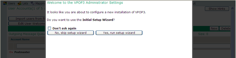 2.6 Configuring VPOP3 The first time you enter the VPOP3 settings, it will ask you whether you wish to run the Initial Setup Wizard.