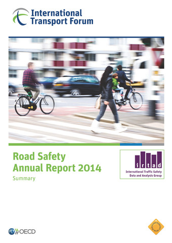 From: Road Safety Annual Report 2014 Access the complete publication at: http://dx.doi.org/10.