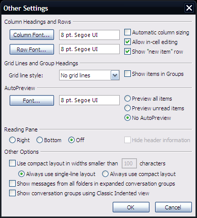 In Other Settings dialog box, make any change in the font size Add a new contact quickly with a